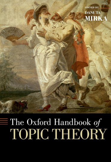 Oxford Handbook of Topic Theory